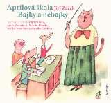 Supraphon Aprílová škola/ Bajky a nebajky
