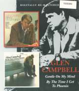 Campbell Glen Gentle On My Mind / ByTime I Get To Phoenix