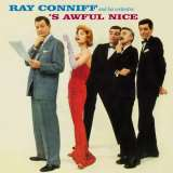 Conniff Ray 'S Awful Nice + Say It With Music