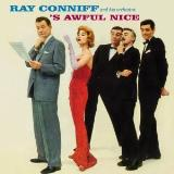 Conniff Ray 's Awful Nice / Say It With Music
