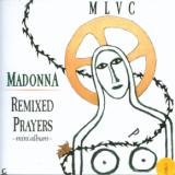 Madonna Remixed Prayers Ep (8 tracks)