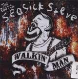 Warner Music Walkin' Man: The Best Of Steve Seasick