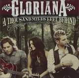 Gloriana A Thousand Miles Left Behind