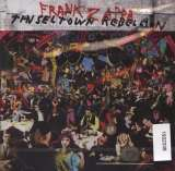 Zappa Frank Tinseltown Rebellion