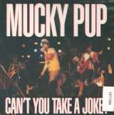 Mucky Pup Can't You Take A Joke
