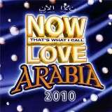Various Now Love Arabia 2010