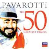 Pavarotti 50 Greatest Tracks - Pavarotti Platinum