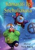 HLADOHLAS Group Kamaráti zo Snehuliakova (slovensky)