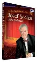 Sochor Josef Když hudba zní - DVD