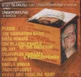 Various 10 let Globusu aneb underground v kostce