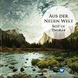 Dvořák Antonín Aus der Neuen Welt: Best of