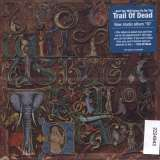 ...and You Will Know Us By the Trail of Dead IX