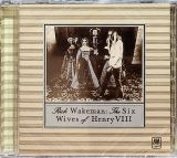 Wakeman Rick Six Wives of Henry VIII