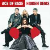 Ace Of Base Hidden Gems