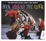 Haley Bill & His Comets Rock Around The Clock - The Very Best Of