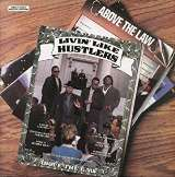 Above The Law Livin' Like Hustlers (180 gm black vinyl)