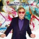 John Elton Wonderful Crazy Night