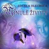 Blechová Zdenka Minulé životy - CD