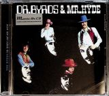 Byrds Dr. Byrds & Mr. Hyde