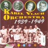 Supraphon Karel Vlach Orchestra: 1939-1949