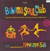 Bahama Soul Club Havana '58