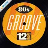 Warner Music 12 Inch Dance: 80s Groove