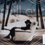 Hooker John Lee Chill Out