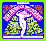 Cargo Curiosities From The San Francisco Underground 1965 - 1971 Volumes 1, 2 & 3