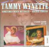 Wynette Tammy - Sometimes When We../High