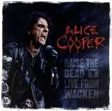 Cooper Alice Raise The Dead - Live from Wacken