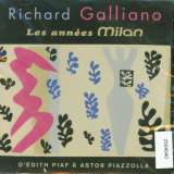 Galliano Richard Les Annees Milan: D'Edith Piaf a Astor Piazzolla