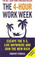 Ebury Press 4-Hour Work Week : Escape The 9-5 Live Anywhere And Join The New Rich