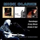 Clarke Mick-Ramdango/Crazy Blues/Shake It Up!