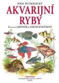 Knotek Jaromír Akvarijní ryby