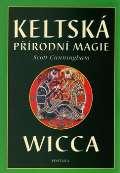Cunningham Scott Keltská přírodní magie Wicca