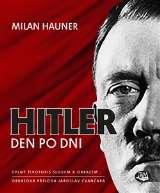 Toužimský a Moravec Hitler, den po dni