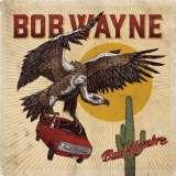 Wayne Bob-Bad Hombre -Lp+cd-