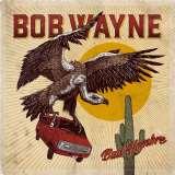 Wayne Bob-Bad Hombre