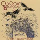 Old Crow Medicine Show 50 Years Of Blonde On..