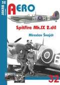 Šnajdr Miroslav Spitfire Mk.IX - 2.díl