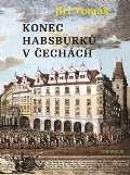 Akropolis Konec Habsburků v Čechách