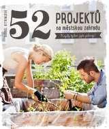 Oftringová Bärbel 52 projektů na městskou zahradu
