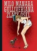 Argo Gulliveriana. Zlatý osel