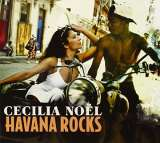 Noel Cecilia-Havana Rocks