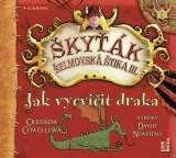 OneHotBook Jak vycvičit draka (Škyťák Šelmovská Štika III.) 1 - CDmp3 (Čte David Novotný)