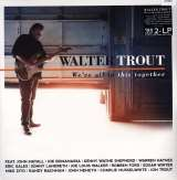 Trout Walter We're All In This Together -Hq-