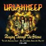 Uriah Heep Raging Through The Silence: The 20th Anniversary Concert (2CD+DVD)