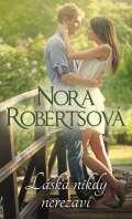 Robertsová Nora Láska nikdy nerezaví