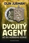 Brána Dvojitý agent 3 - Až do hořkého konce