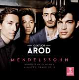 Arod Quartet Mendelssohn - Quartets Op.13, 44 No.2. 4Pieces, Frage Op.9